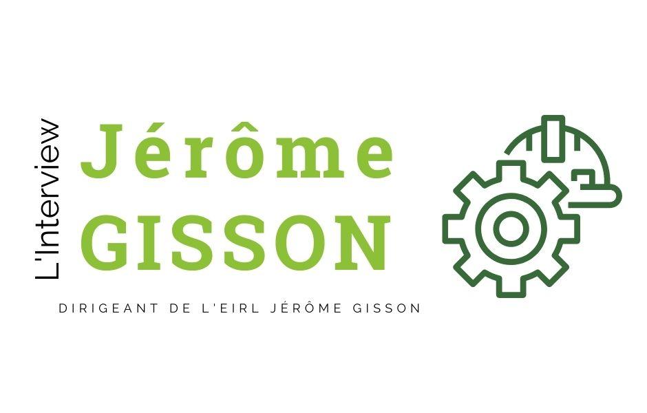 Interview Jérome GISSON